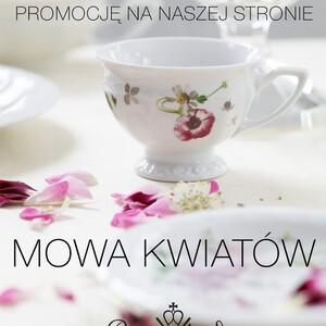 Zaczęliśmy wyczekiwaną promocję! Drugi produkt z kolekcji Kwiatowych za 50%! https://porcelanaonline.pl/  Maria Róża Maria Flowers Maria Bukiet Letni Tajemniczy Ogród Alpejski Ogród Jade Magnolia Sanssouci Ramona